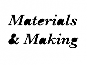 The Festival of Materials & Making
